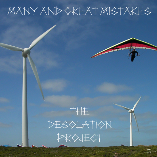 Many and Great Mistakes - The Desolation Project